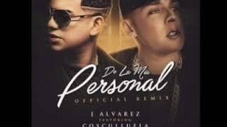 J Álvarez Ft Cosculluela - De La Mia Personal