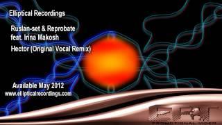 EPT154 - Ruslan-set & Reprobate feat. Irina Makosh - Hector (Original Mix)