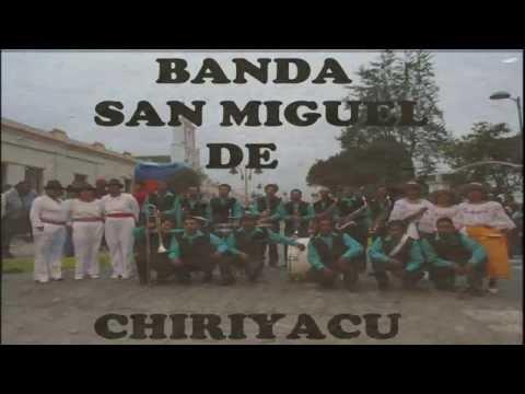 Banda de Pueblo San Miguel de Chiriyacu Ibarra Urcuqui   Tumbabiro