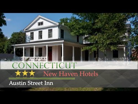 Austin Street Inn - New Haven Hotels, Connecticut