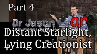 Dr. Liar, Part 4: Distant Starlight, Lying Creationist