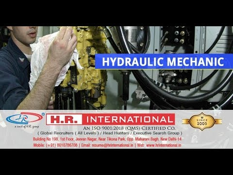 Urgently Required Of Hydraulic Mechanic For Dubai | Client Interview : 1st & 2nd Feb. 2018