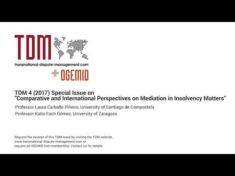 TDM 4 (2017) Comparative and International Perspectives on Mediation in Insolvency Matters