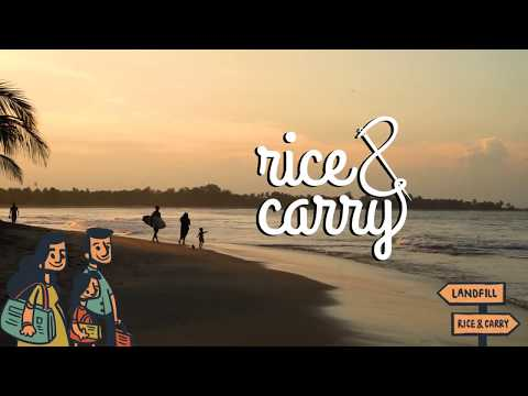 Rice and Carry Save Your Waste (Preview)