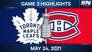 NHL Game Highlights   Maple Leafs vs. Canadiens, Game 3 - May 24, 2021