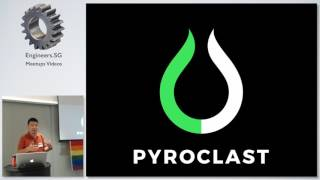 Introduction to Pyroclast - Singapore Clojure Meetup