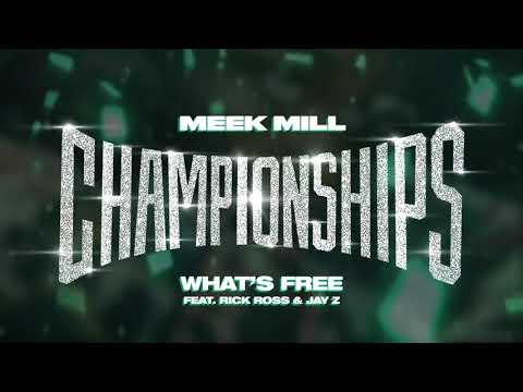 Meek Mill – What's Free feat. Rick Ross & Jay Z [Official Audio]