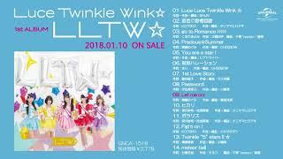 Luce Twinkle Wink☆ #ルーチTWェ #LLTW Luce Twinkle Wink☆ 1st ALBUM「LLTW☆」 NOW ON SALE <CD INDEX> 01. Luce Luce Twinkle Wink☆ 02. 恋色♡ ...