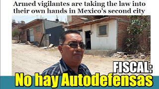 No hay Autodefensas en El Salto: Fiscal