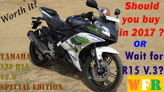 Should you buy Yamaha R15 V.2 Special Edition in 2018 ? | My Impressions | WanderSane First Ride-WFR