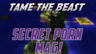 Tame the Beast - Ep.7 - Secret Porn Mag!