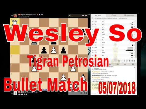 ♔ Wesley So VS Tigran L. Petrosian ♜ Bullet Chess on Chess com🔥 CLASH of the TITANS!  May 7, 2018