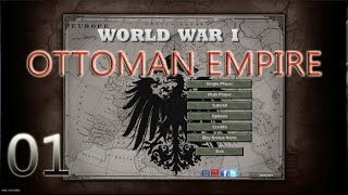 Hearts of Iron III Ottoman Empire WWI mod Ep01