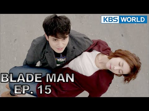 Blade Man  아이언 맨 EP 15 SUB : KOR, ENG, CHN, MLY, VIE, IND
