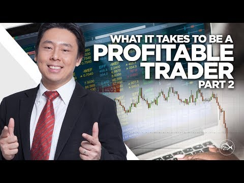 What It Takes to Be a Profitable Trader Part 2 by Adam Khoo