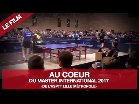 [LE FILM] AU COEUR DU MASTER INTERNATIONAL 2017 DE L'ASPTT LILLE MÉTROPOLE