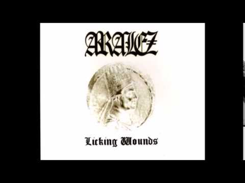 ARALEZ- Licking Wounds (full album)