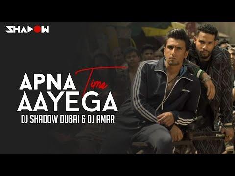 Apna Time Aayega Remix   DJ Shadow Dubai X DJ Amar   Gully Boy   Ranveer Singh   DIVINE