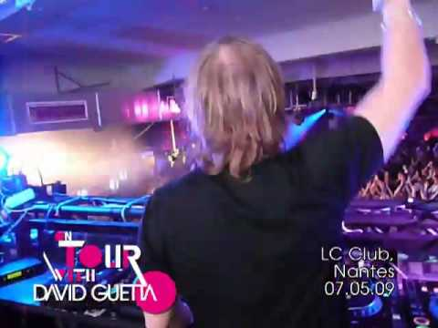 On Tour with David Guetta — 07.05.09 — LC Club — Nantes
