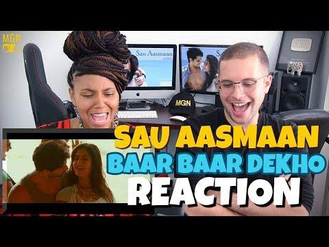 Sau Aasmaan - Baar Baar Dekho | Sidharth Malhotra & Katrina Kaif | Armaan | REACTION