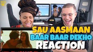 Sau Aasmaan - Baar Baar Dekho   Sidharth Malhotra & Katrina Kaif   Armaan   REACTION