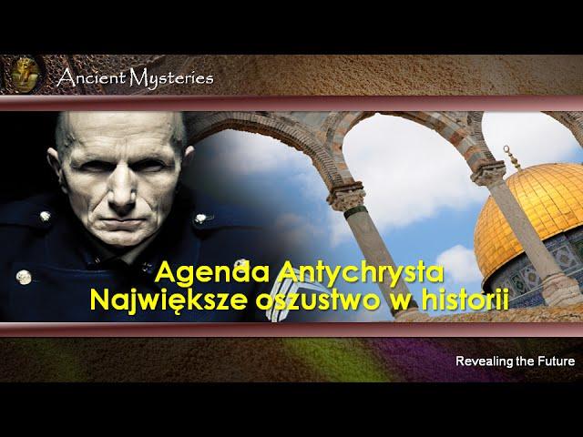 10.  Agenda Antychrysta. Największe oszustwo w historii