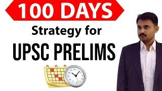 100 days strategy for UPSC Civil Service Prelims Exam 2019, Revision strategy for Current Affairs