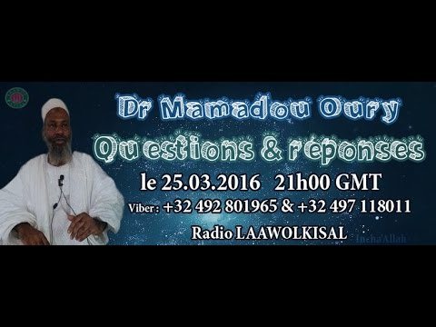 Dr. Mamadou Oury: Questions & Réponses #4 radio laawol kisal