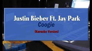 Justin Bieber Ft. Jay Park Coogie KARAOKE VERSION NO VOCAL.mp3