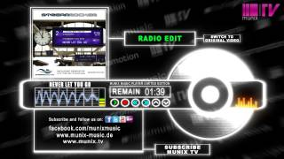 Streamrocker feat. Nyjra - Never let you go (Radio Edit)