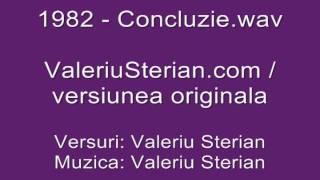 Valeriu Sterian - 1982 - Concluzie (versiunea originala - remixata in 2000)