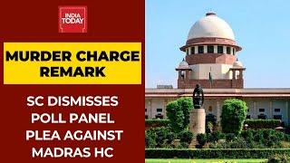 Supreme Court Dismisses Election Commission's Plea Against Madras HC's 'Murder Charge' Remark