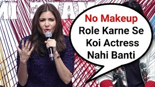 Anushka Sharma Angry Reaction On No Makeup Role In Movie