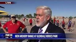 New Archery Range opens in Glendale