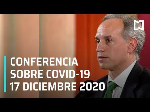 Conferencia Covid-19 en México - 17 diciembre 2020