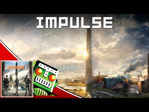 The Division 2: Our first impressions from the open beta! - Impulse