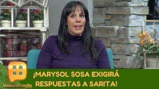 ¡Marysol Sosa exigirá respuestas a Sarita! | Programa del 17 de octubre de 2019 | Ventaneando