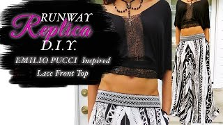 "DIY ""HOW TO MAKE A GYPSY LACE TOP ""inspired by EMILIO PUCCI..Beginner Level"