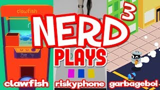 Nerd³ Plays... Three Free Games - Claw Risky Garbage