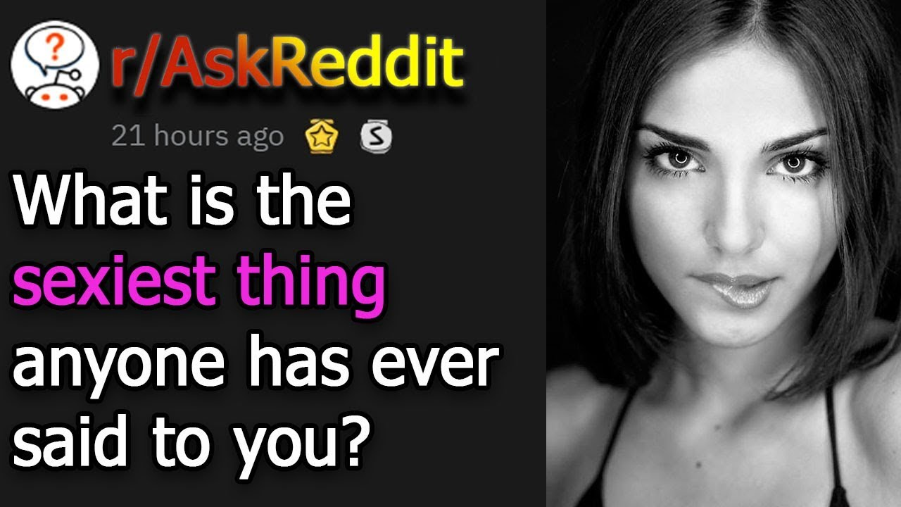 what is the most sexiest thing about you quiz