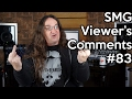 SMG Viewer's Comments #83 - Mix Templates, Electronic kits, and