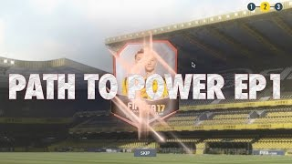 FIFA17 Path To Power Ep1 - How To Get Started & Ultimate Team Strategy