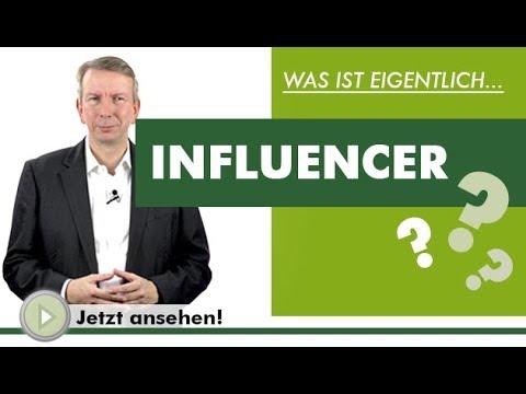 INFLUENCER -  Was ist eigentlich...?