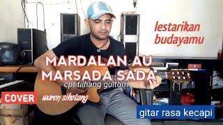 Download lagu MARDALAN AHU MARSADA SADA uning uningan andung andung versi melodi gitar waren sihotang (cover)