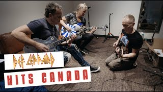 We kind of feel at home here - Def Leppard Hits Canada