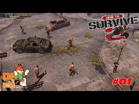 How to Survive 2 - Let's Play Ep.01 [FR]    Les débuts de notre équipe.