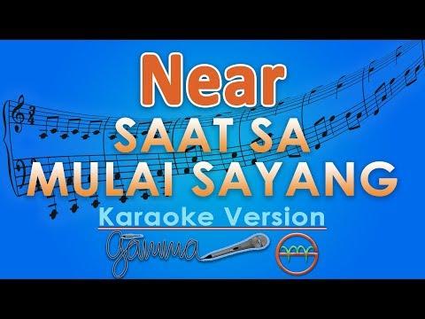 Near - Saat Sa Mulai Sayang Ft. Dian Sorowea (Karaoke) | GMusic