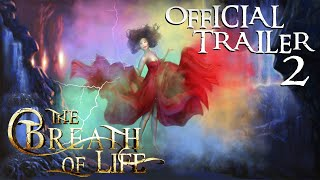 The Breath of Life - 2D Animation - OFFICIAL TRAILER 2