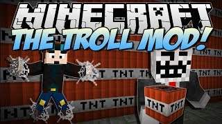 Minecraft | THE TROLL MOD! (Troll TNT, Never Ending Webs & More!) | Mod Showcase