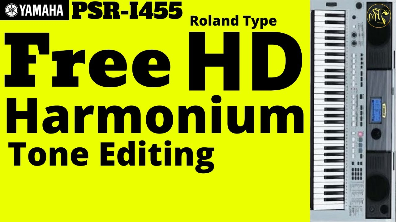 Yamaha PSR i455 | Roland Type | Harmonium Tone Editing | By Mayursagar Music